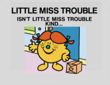 Isn't Little Miss Trouble Kind....png
