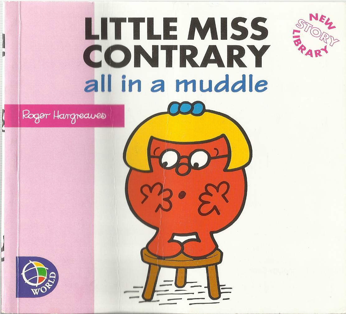 Little Miss Contrary - All in a Muddle