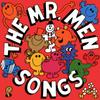 The Mr Men Songs