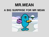 A Big Surprise for Mr. Mean