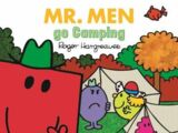 Mr. Men go Camping