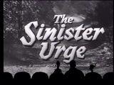MST3K 613 - The Sinister Urge