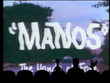 "MST3K 424 - ""Manos"" The Hands of Fate"