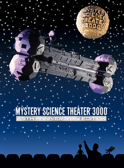Mystery Science Theater 3000: The 25th Anniversary Edition