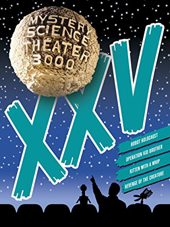 Mystery Science Theater 3000: Volume XXV