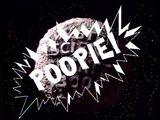 Poopie!