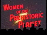 MST3K 104 - Women of the Prehistoric Planet