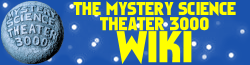 Mystery Science Theater 3000 Wiki