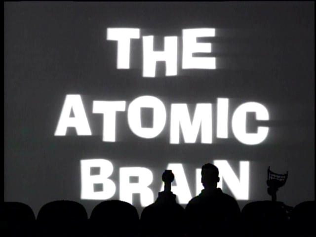 MST3K 518 - The Atomic Brain