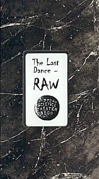 The Last Dance - Raw!