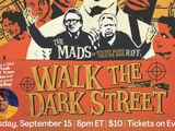 MADS - Walk the Dark Street