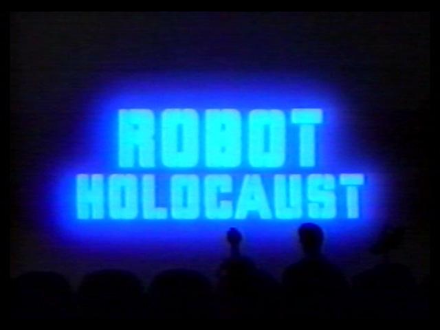 MST3K 110 - Robot Holocaust