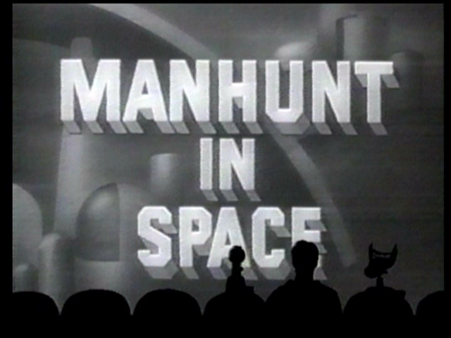 MST3K 413 - Manhunt in Space