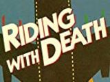 Riding with Death (film)