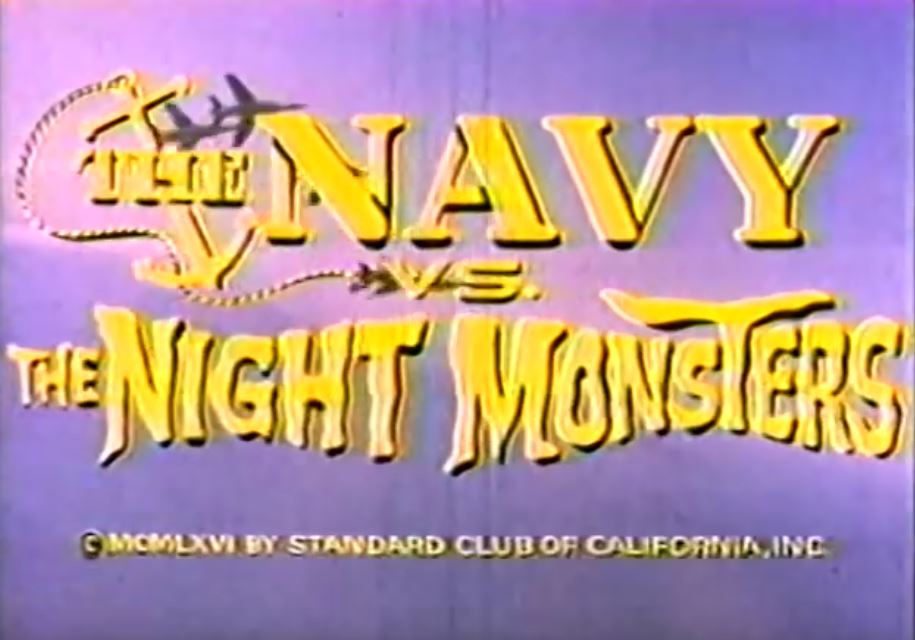 The Navy vs. the Night Monsters (film)