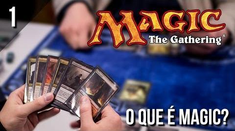 Como_Jogar_Magic_-_O_que_é_Magic-_The_Gathering?_Tutorial_Básico_(Ep.1)