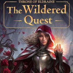 Throne of Eldraine: The Wildered Quest