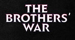 The Brothers' War.jpg
