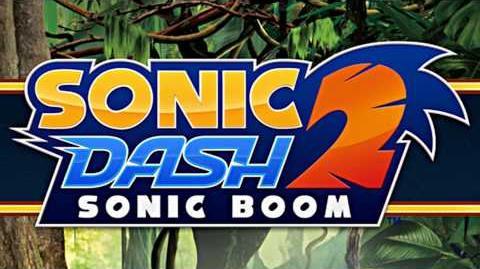 Sonic Dash 2 Sonic Boom (OST) - Main Menu Theme