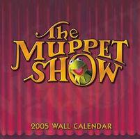 The Muppet Show 2005 Wall Calendar