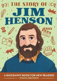 The Story of Jim Henson (Rockridge Press)