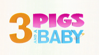 Unstable Fables 3 Pigs & a Baby