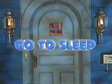 Episode 324: Go to Sleep