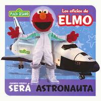 Los oficios de Elmo - Astronauta