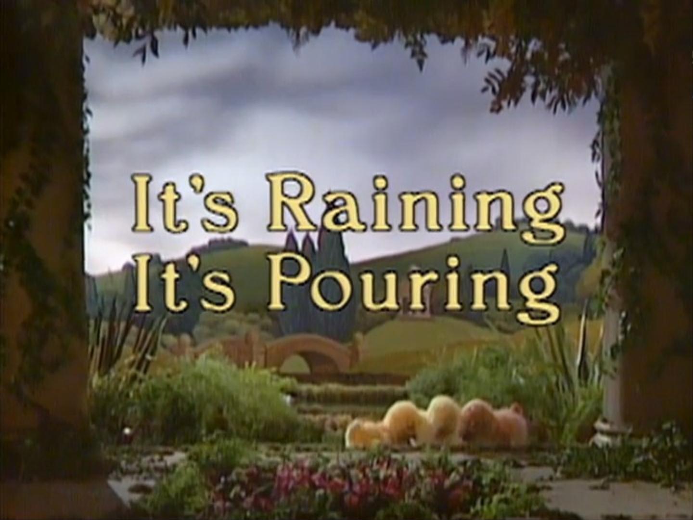 Episode 32: It's Raining It's Pouring