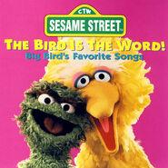 The Bird is the Word! Big Bird's Favorite Songs (CD)