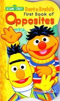 Bert & Ernie's First Book of Opposites