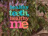 Healthy Teeth, Healthy Me