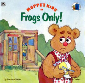 Frogs Only!