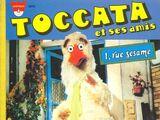 Toccata et ses amis
