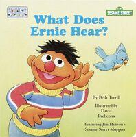 What Does Ernie Hear?