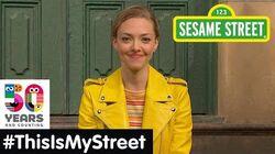 Sesame Street Memory Amanda Seyfried ThisIsMyStreet