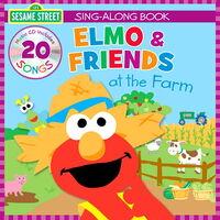 Elmo & Friends at the Farm