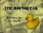Episode 101: The Big Squeak