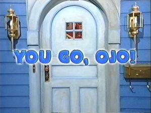 01 You Go, Ojo Title Display.jpg