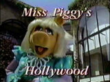 Miss Piggy's Hollywood