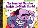 The Amazing Mumford Forgets the Magic Words!