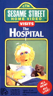 Sesame Street Home Video Visits the Hospital