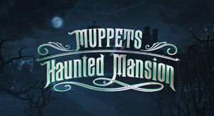 Muppets Haunted Mansion title card.jpg