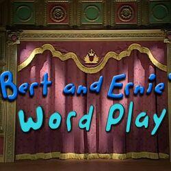 Bert & Ernie's Word Play