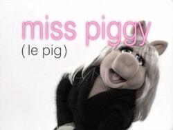 Muppetism Miss Piggy le pig