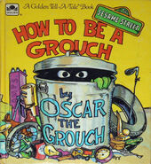 How to Be a Grouch Golden