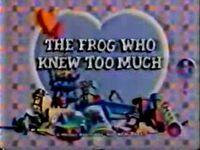 MBTitle.FrogWhoKnewTooMuch