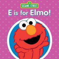 E is for Elmo!