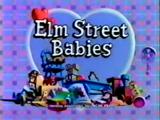 Episode 509: Elm Street Babies
