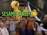 Sesame Street: 50 Years & Still Sunny!
